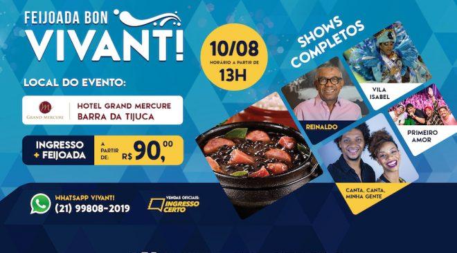 Feijoada Bon Vivant! acontece no dia 10 de agosto com shows de Reinaldo, Vila Izabel, Banda Canta, Canta, Minha Gente! e Banda Primeiro Amor