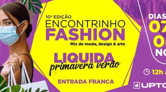 Encontrinho Fashion volta ao Uptown nos dias 07 e 08 de novembro