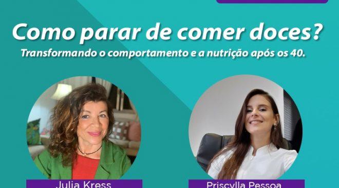 ESPECIALISTAS REALIZAM LIVE COM DICAS DE COMO PARAR DE COMER DOCES A TODO MOMENTO