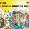 """Avós que inspiram: conheça o livro infantil """"O MENINO QUE DESCOBRIU AS CORES"""", do autor mirim Tiago Vilariño."""